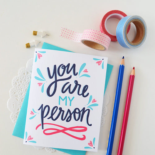 You are my person Valentine card