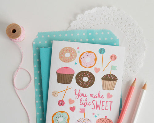 You make Life Sweet Donuts & Cupcakes card