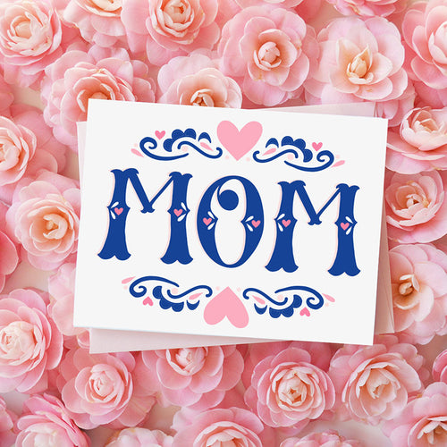 MOM, Mother's Day Card