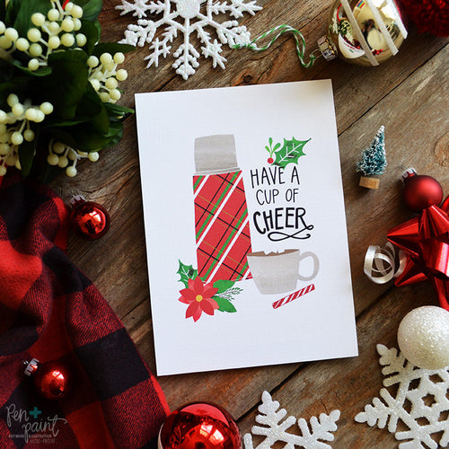 Have a cup of cheer Christmas Art Print