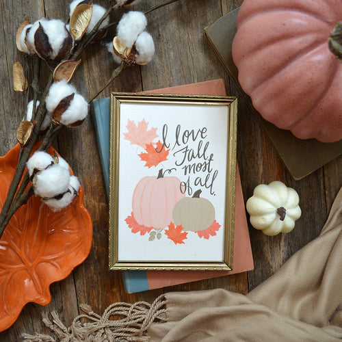 I love Fall Most of All Art Print