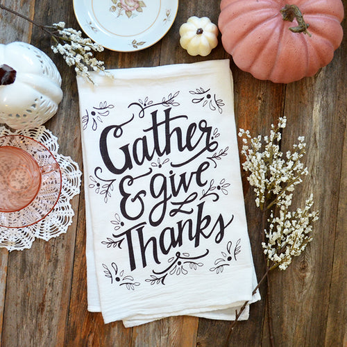 Gather & Give Thanks Kitchen Towel