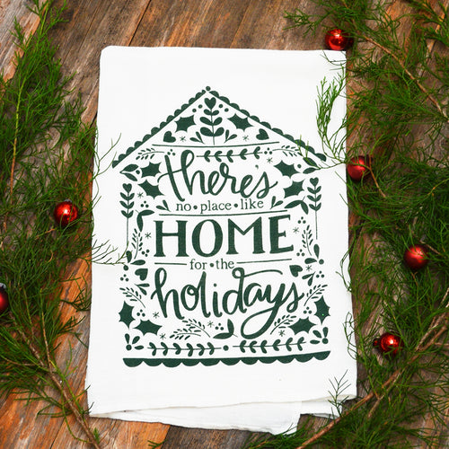 There's no place like home for the holidays (Hunter Green) Christmas Kitchen Towel