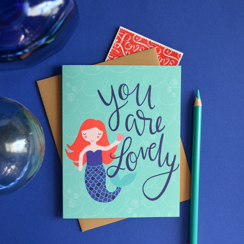 You are Lovely Mermaid Valentine's Day / Galentine's Day card