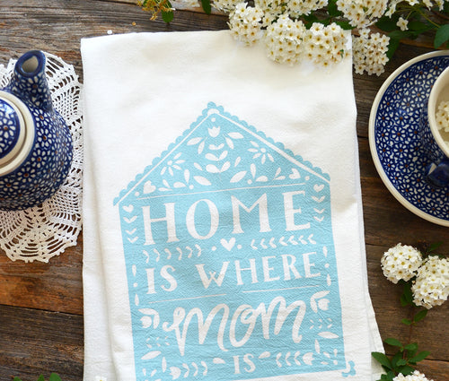Home is where mom is Kitchen towel