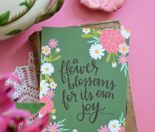 A flower blossoms for its own joy - art print