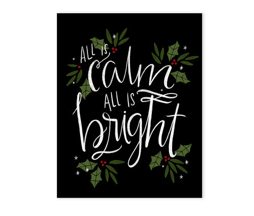 All is Calm, All is Bright - Art Print