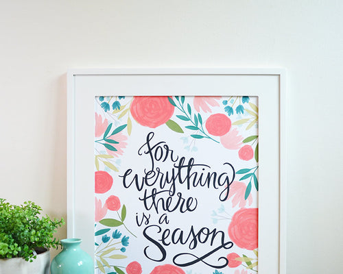 For Everything There is a Season art print