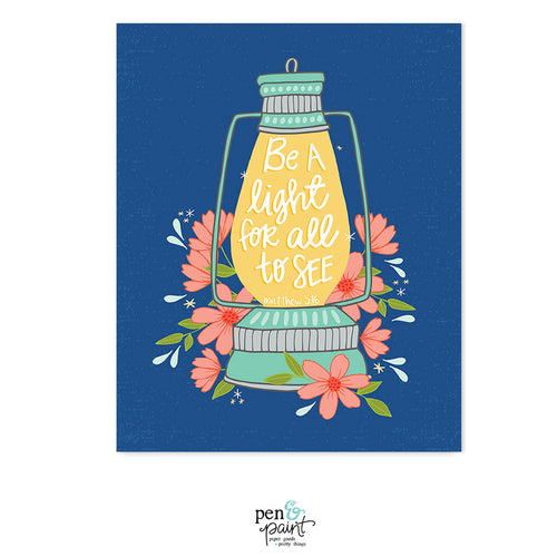 Be a Light for All to See...Matthew 5:16 art print