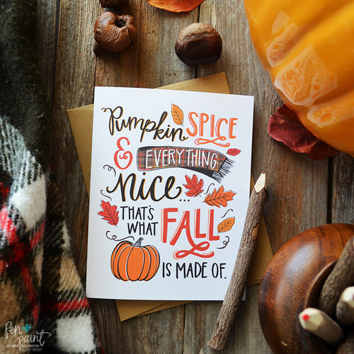 Pumpkin Spice & Everything Nice Fall Greeting Card