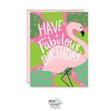 Have a a fabulous birthday, flamingo birthday card