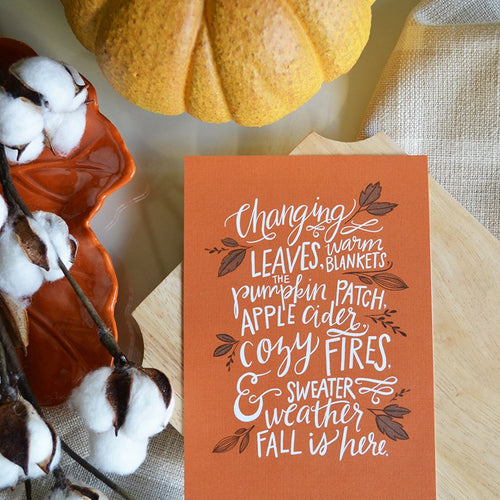 Fall is Here Seasonal Art Print