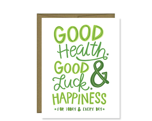 Good health, good luck, & happiness card
