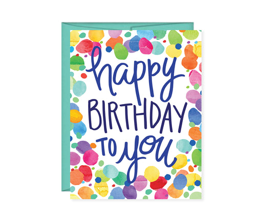 Happy Birthday To You Card confetti card