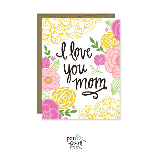 I love you Mom Mother's Day Card