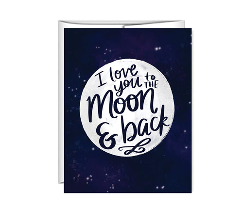 I love you to the moon & back, Valentine's Day, greeting card