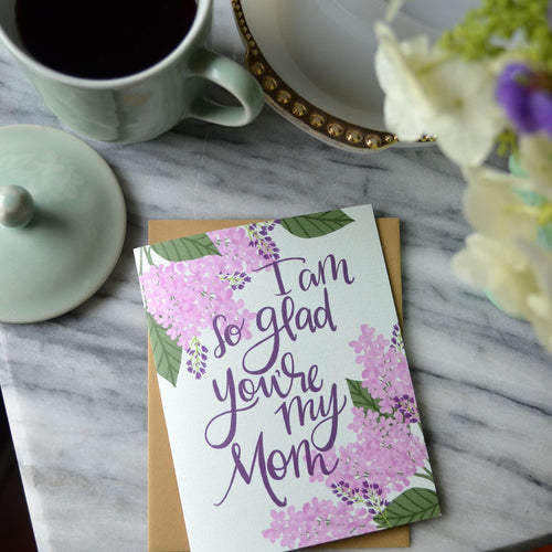 I am so glad you're my Mom, Mother's Day card MF419