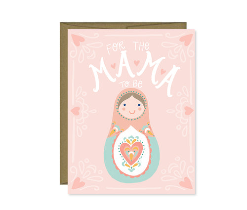 For the Mama to be, Baby Shower card