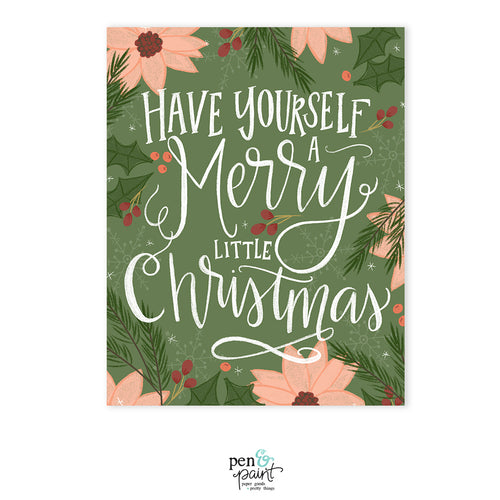 Have a Merry Little Christmas - Art Print