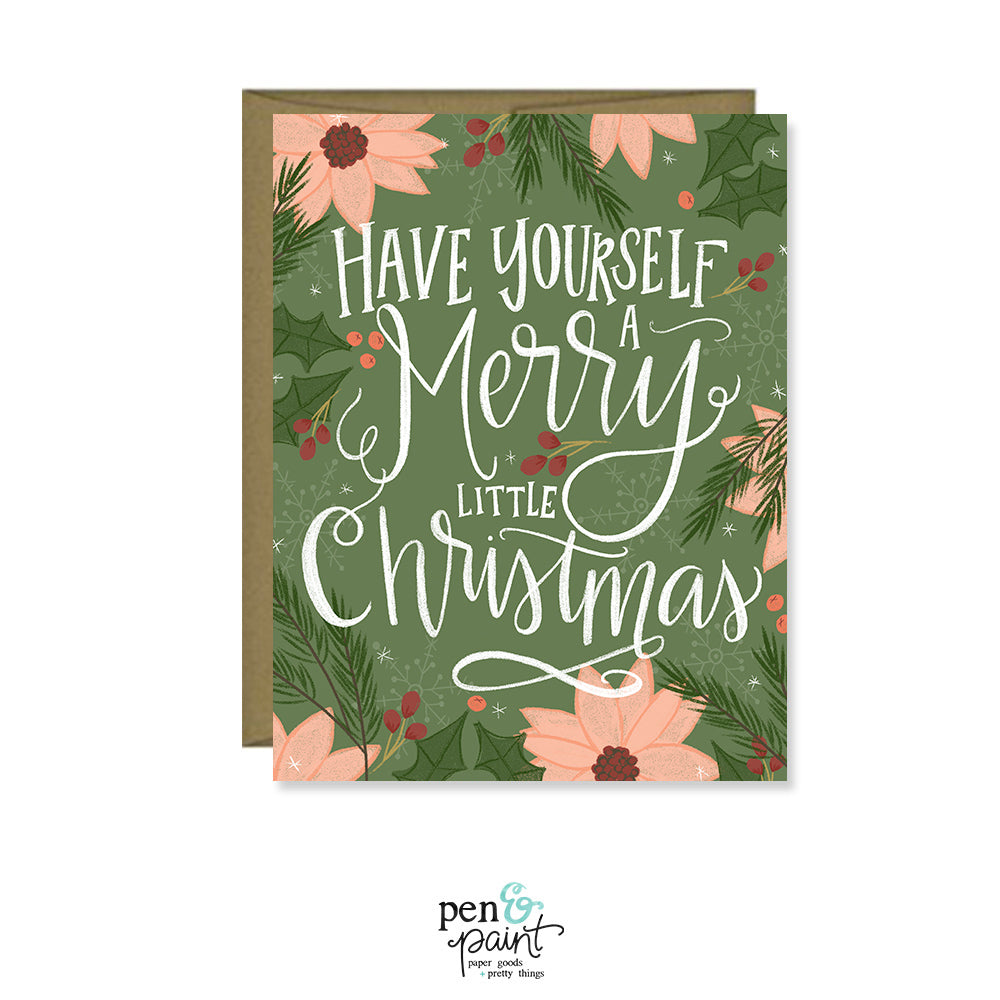 Have yourself a Merry little Christmas Holiday Card – Pen & Paint
