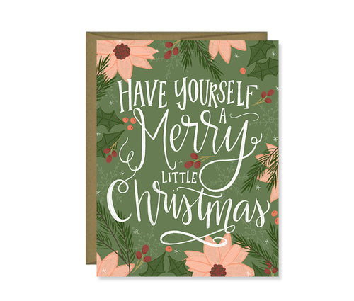 Have yourself a Merry little Christmas Holiday Card