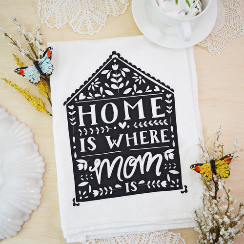 Home is where mom is Kitchen towel BLACK