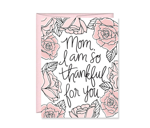 Mom I am so thankful for you, Mother's Day Card MF838