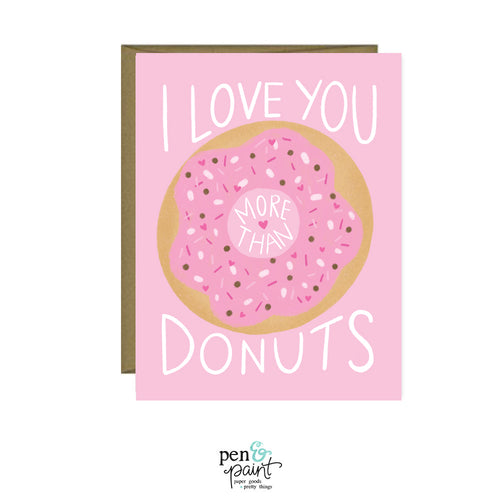 I love you more than donuts, Valentine's Day, Galentine's Day, greeting card