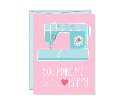 You make me sew happy card