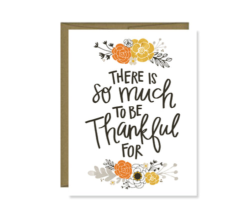 So Much to be Thankful for Card