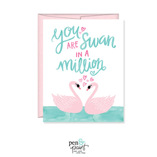 You are Swan in a million card