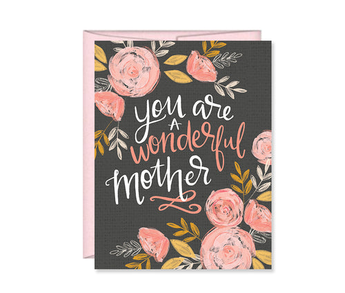 You are a wonderful Mother, painted flowers, Mother's Day card MF4193
