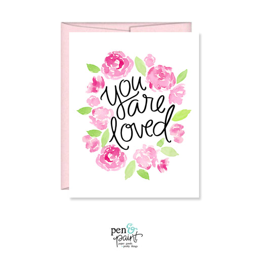 You are loved watercolor floral card