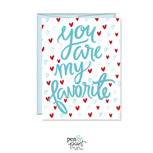 You are my favorite Valentine card