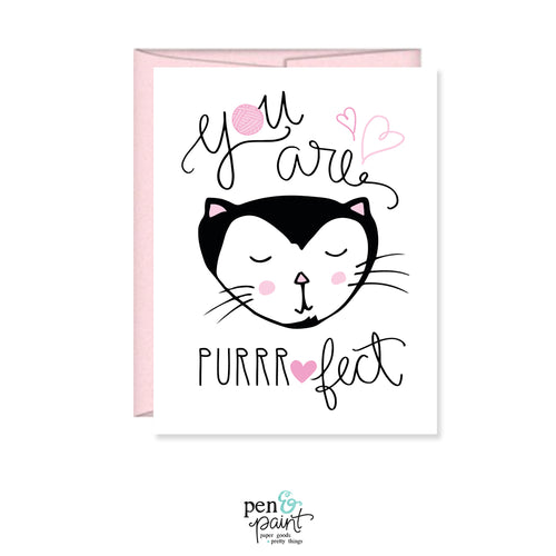 You are purrrfect perfect card