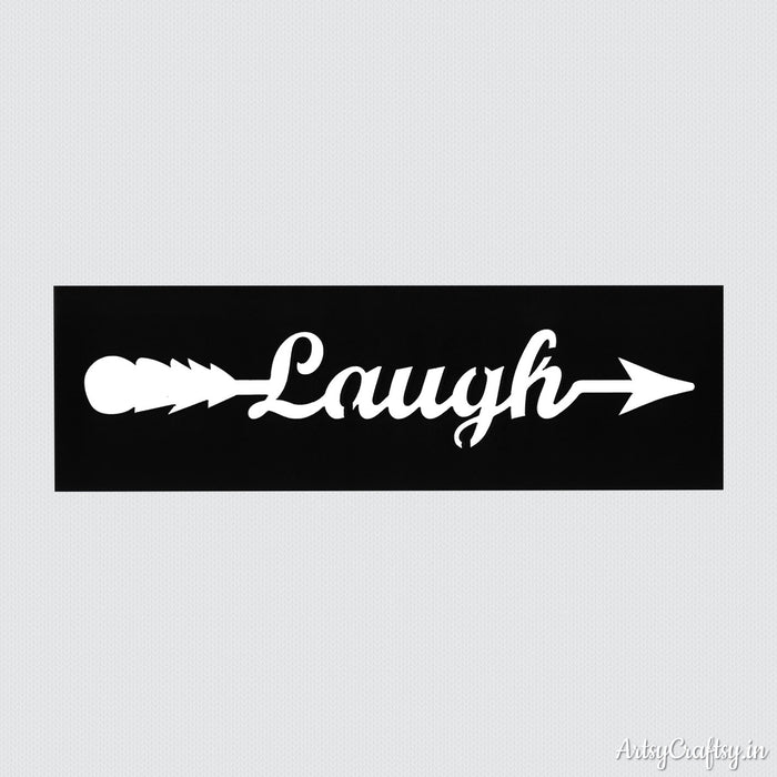 Laugh Arrow Sentiments Stencil