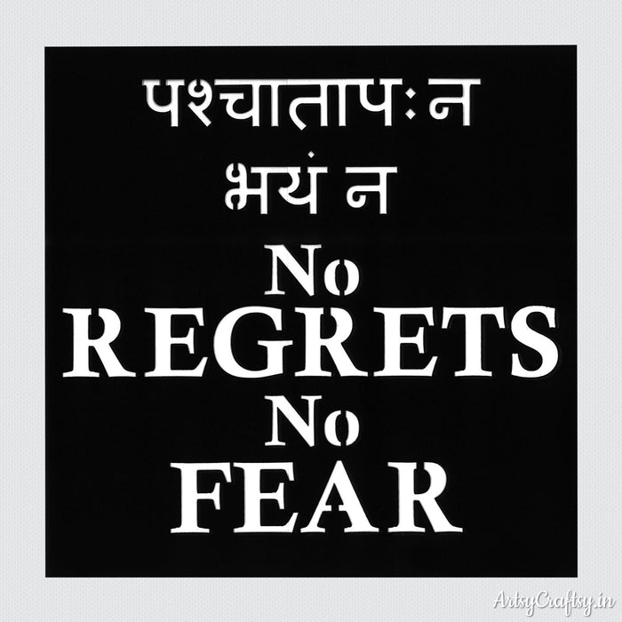 No Regrets No Fear Sanskrit Stencil