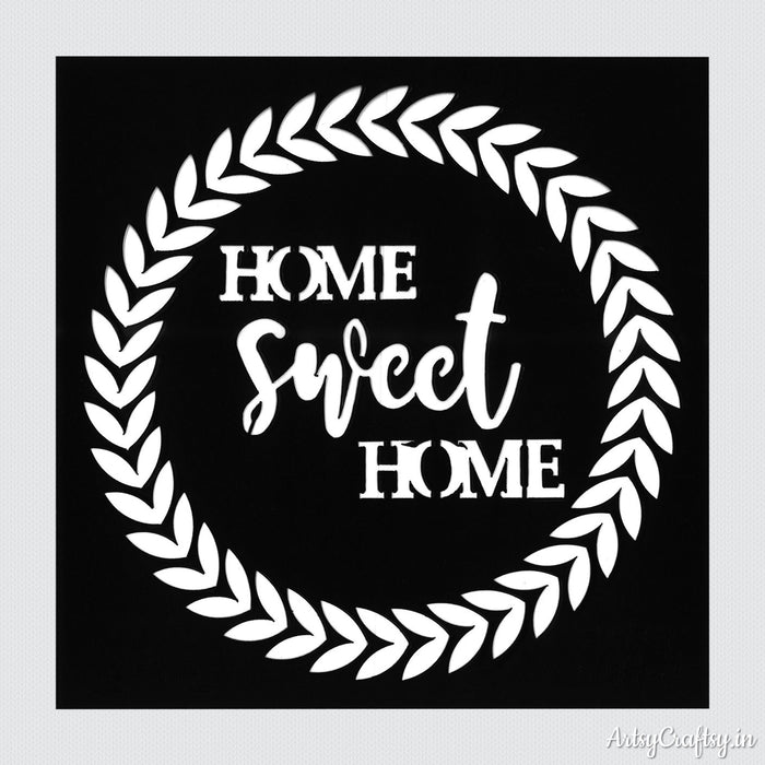 Home Sweet Home Sentiments Stencil