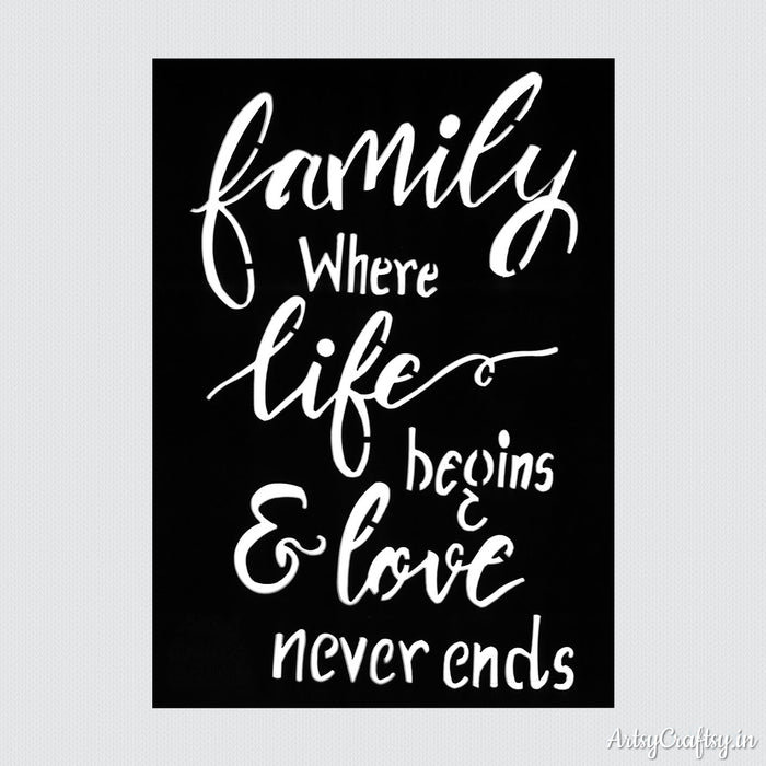 Family Where Life Begins & Love Never End Sentiments Stencil