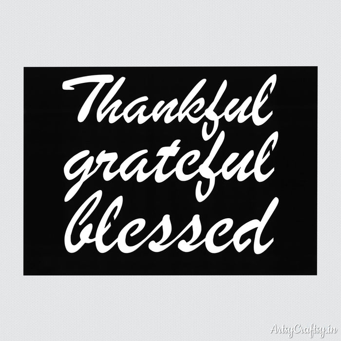Thankful Grateful Blessed Sentiments Stencil