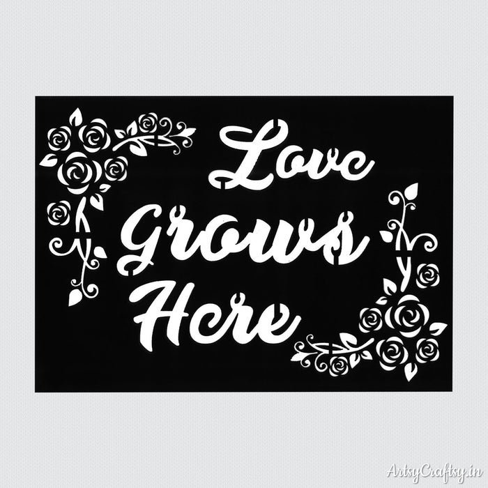 Love Grows Here Sentiments Stencil