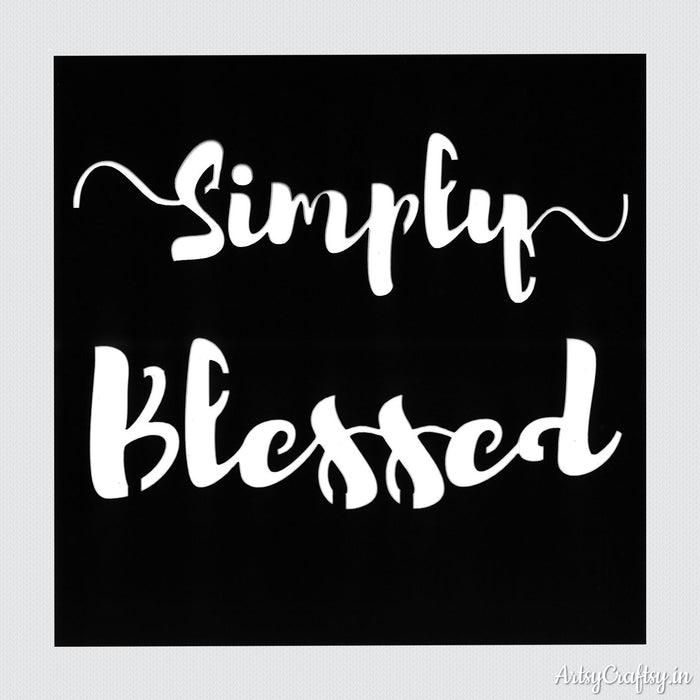 Simply Blessed Sentiments Stencil