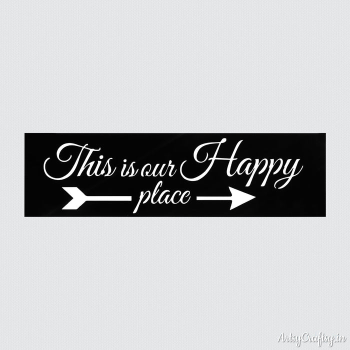 This is Our Happy Place Sentiments Stencil