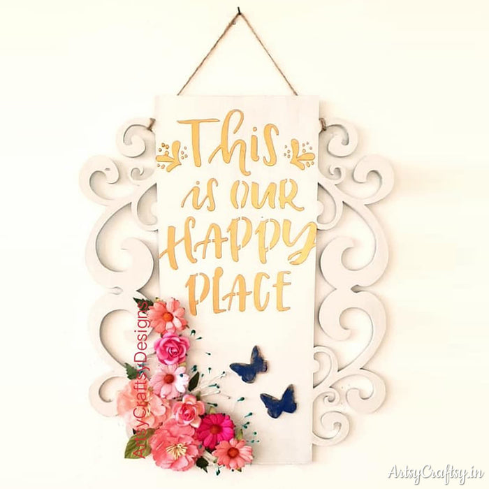 This is Our Happy Place Decorative Wall Hanging