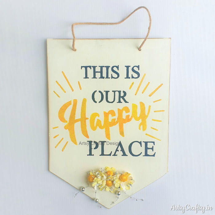 This is Our Happy Place Wall Hanging