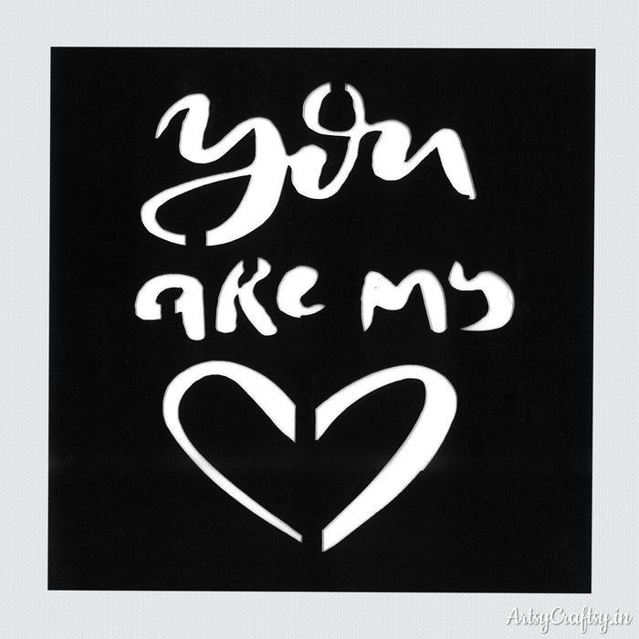 You Are My stencil