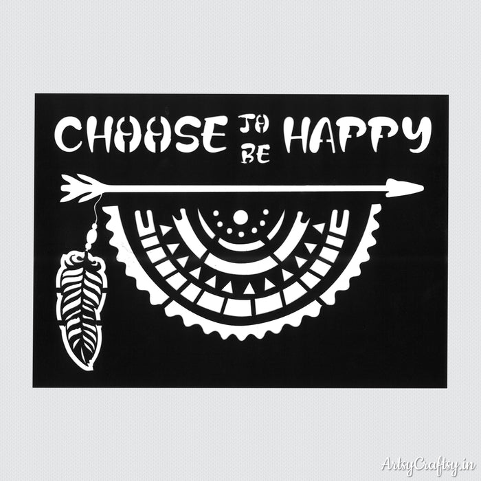 Choose To Be Happy Stencil
