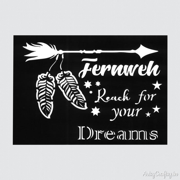 Fernweh Reach For Your Dreams Stencil
