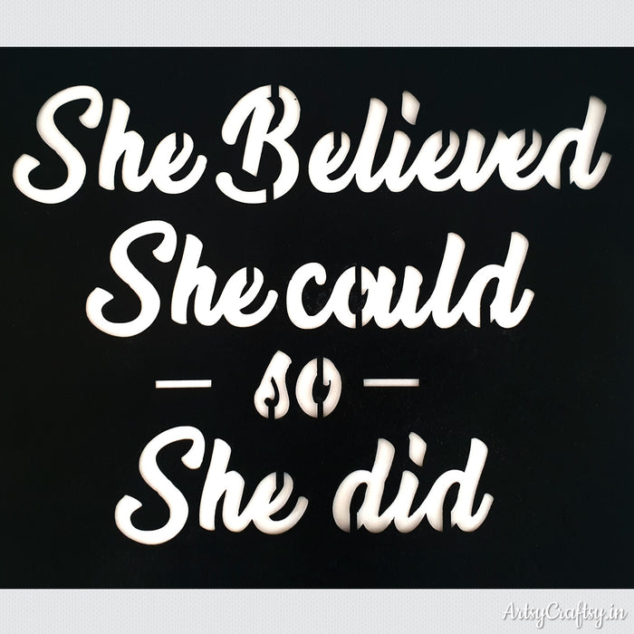She Believe She Could So She Did Sentiment Stencil Artsy Craftsy