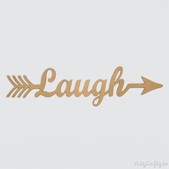 Laugh Arrow Word MDF Cutout